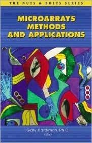 Microarrays Methods and Applications Gary Hardiman