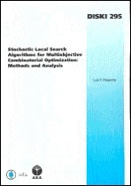 Stochastic Local Search Algorithms for Multiobjective Combinatorial Optimization: Methods and Analysis  by  Luis F. Paquete