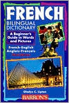French Bilingual Dictionary  by  Gladys C. Lipton