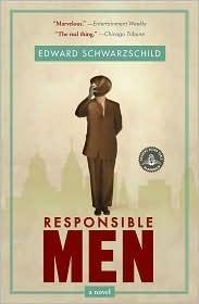 Responsible Men Edward Schwarzschild
