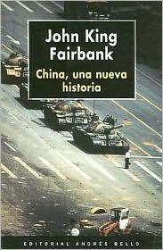 China: Una Nueva Historia John King Fairbank
