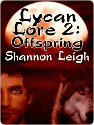 Offspring (Lycan Lore, #2) Shannon Leigh