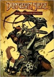 Dungeon Siege: The Battle for Aranna  by  Paul Alden