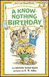 A Know-Nothing Birthday Michele Sobel Spirn