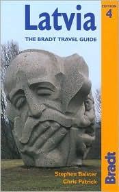 Latvia, 4th: The Bradt Travel Guide Stephen Baister