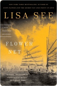 Flower Net (Red Princess, #1)  by  Lisa See