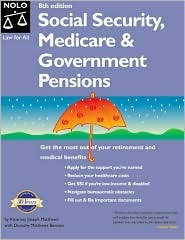 Social Security, Medicare & Government Pensions: By Joseph L. Matthews With Dorothy Matthews Berman J.L. Matthews