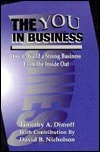 The You in Business: How to Build a Strong Business from the Inside Out Tinothy A. Dimoff