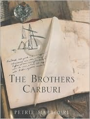 The Brothers Carburi  by  Petrie Harbouri