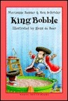 King Bobble  by  Marianne Busser