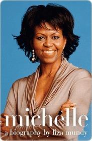 Michelle: A Biography Liza Mundy