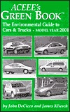Green Guide to Cars and Trucks: Model Year 1998  by  John Decicco