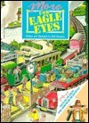 More for Eagle Eyes  by  Rolf Heimann