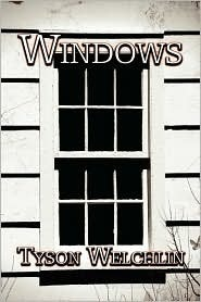 Windows Tyson Welchlin