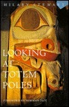 Looking at Totem Poles  by  Hilary Stewart