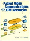Packet Video Communications Over ATM Networks Kamisetty Ramamohan Rao