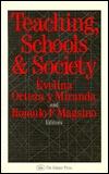 Teaching, Schools & Society Evelina Miranda