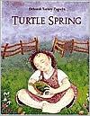 Turtle Spring Deborah Turney Zagwyn