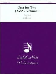 Just for Two Jazz, Vol 1: Part  by  Vince Gassi