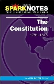 The Constitution (SparkNotes History Notes) SparkNotes