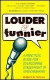 Louder and Funnier Robert B. Nelson