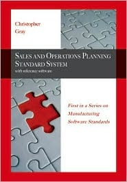 MRP II Standard System: A Handbook for Manufacturing Software Survival  by  Christopher D. Gray