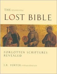 The Lost Bible  by  J.R. Porter