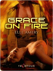 Grace on Fire  by  Elle Amery