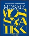 Mosaik: Deutsche Grammatik, Intermediate German  by  Charles Michael Barrack