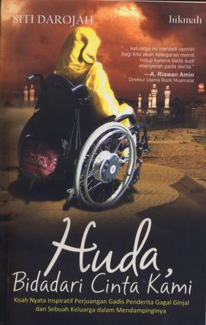 Huda, Bidadari Cinta Kami Siti Darojah