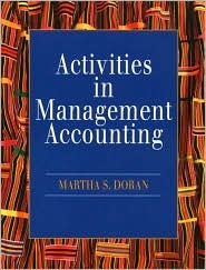 Activities in Management Accounting Martha S. Doran