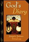 Gods Diary  by  Joaquín Antonio Peñalosa