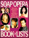 The Soap Opera Book of Lists  by  Gerard J. Waggett