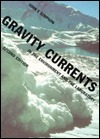 Gravity Currents  by  John E. Simpson