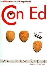 Con Ed: A Novel  by  Matthew Klein