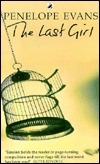 The Last Girl  by  Penelope Evans