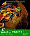 Potter Needlework Library, The: Embroidery Karen Elder