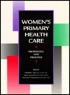 Womens Primary Health Care: Protocols for Practice Winifred L. Star