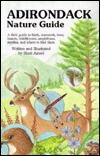 The Adirondack Nature Guide: A Field Guide  by  Sheri Amsel