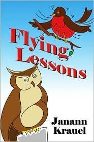 Flying Lessons  by  Janann Krauel