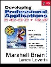Developing Professional Applications: For Windows 95 and NT Using MFC, with CD-ROM  by  Marshall Brain