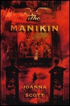 The Manikin  by  Joanna Scott