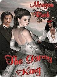 The Gypsy King  by  Morgan Rush