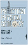 Practical Physical Geology: Pro  by  J. Ciciarelli