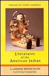 Literatures of the American Indian (Indians of North America) A. Lavonne Brown Ruoff