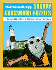 Newsday Sunday Crossword Puzzles, Volume 1 Stanley Newman