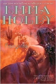 Fairyville  by  Emma Holly