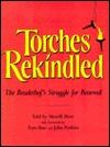 Torches Rekindled Merrill Mow