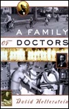 A Family of Doctors David Hellerstein