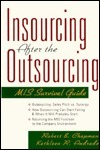 Insourcing After the Outsourcing Robert B. Chapman